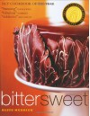 Bittersweet: Recipes and Tales from a Life in Chocolate - Alice Medrich, Deborah Jones