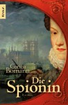 Die Spionin - Corina Bomann