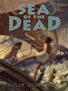 Sea of the Dead - Julia Durango