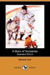 A Book of Nonsense (Illustrated Edition) (Dodo Press) - Edward Lear