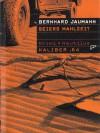 Geiers Mahlzeit - Bernhard Jaumann