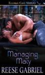 Managing Macy (Tall, Dark and Dominant #1) - Reese Gabriel