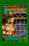 Politically Correct Holiday Stories - James Finn Garner