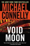 Void Moon (Audio) - Michael Connelly, Barry Bostwick