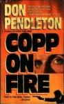 Copp on Fire - Don Pendleton