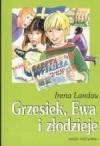 Grzesiek, Ewa i złodzieje - Irena Landau