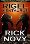 Rigel Kentaurus - Rick Novy