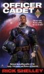 Officer-cadet - Rick Shelley