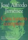 Cancionero completo - Jose Alfredo Jimenez, Carlos Monsiváis