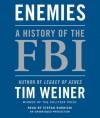 Enemies: A History of the FBI (Audio) - Tim Weiner, Stefan Rudnicki
