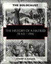 The History of a Hatred (The Holocaust) - Stuart A. Kallen