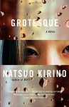 Grotesque (Vintage International) - Natsuo Kirino