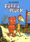 Fuzz and Pluck - Ted Stearn