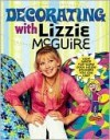 Decorating with Lizzie McGuire [With Stickers] - Paula Marshall, Carol Field Dahlstrom