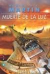 Muerte de la Luz - Carlos Gardini, George R.R. Martin
