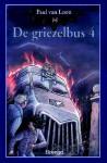De Griezelbus 4 - Paul van Loon