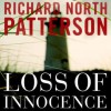 Loss of Innocence - Richard North Patterson, To Be Announced