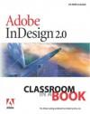 Adobe® InDesign® 2.0 Classroom in a Book - Adobe Creative Team