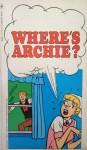 Where's Archie? - Archie Comics