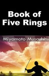 Book of Five Rings - Miyamoto Musashi