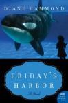 Friday's Harbor - Diane Hammond