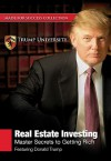 Real Estate Investing: Master Secrets to Getting Rich [With 4 CDROMs and DVD] - Donald Trump