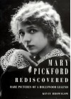 Mary Pickford Rediscovered - Kevin Brownlow
