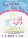 Dying to Call You (Dead-End Job Mystery, #3) - Elaine Viets