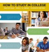 How to Study in College - Walter Pauk, Ross J.Q. Owens