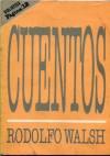 Cuentos (Biblioteca Página 12) - Rodolfo Walsh