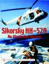 Sikorsky Hh-52a: An Illustrated History (Schiffer Military History Book) - Lennart Lundh