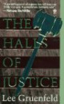 The Halls of Justice - Lee Gruenfeld