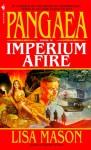 Pangaea Book II: Imperium Afire - Lisa Mason
