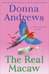The Real Macaw (Meg Langslow, #13) - Donna Andrews