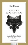 L'ultimo lupo mannaro (Special books) (Italian Edition) - Glen Duncan