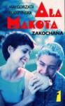 Ala Makota Zakochana. Tom 1 - Małgorzata Budzyńska
