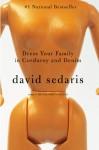 Dress Your Family in Corduroy and Denim - David Sedaris