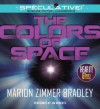 The Colors of Space - Marion Zimmer Bradley, Jim Roberts