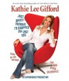 Just When I Thought I'd Dropped My Last Egg - Kathie Lee Gifford