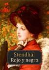 Rojo y negro (Spanish Edition) - Stendhal