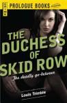 The Duchess of Skid Row - Louis Trimble