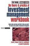 The Theory and Practice of Investment Management Workbook: Step-By-Step Exercises and Tests to Help You Master the Theory and Practice of Investment Management - Frank J. Fabozzi