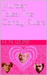 Murder Tales: The Candy Killers - H. N. Lloyd