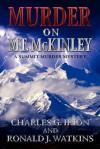 Murder on McKinley - Charles G. Irion, Ronald J. Watkins