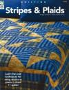 Stripes & Plaids: Quilting - Jeanne Stauffer