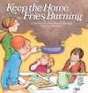 Keep the Home Fries Burning - Lynn Johnston