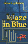 Maze in Blue - Debra H. Goldstein