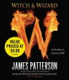 Witch & Wizard - Elijah Wood, James Patterson, Gabrielle Charbonnet, Spencer Locke