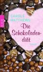 Die Schokoladendiät - Carole Matthews, Barbara Ostrop, Elvira Willems