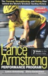 The Lance Armstrong Performance Program: Seven Weeks to the Perfect Ride - Lance Armstrong, Chris Carmichael, Peter Joffre Nye
